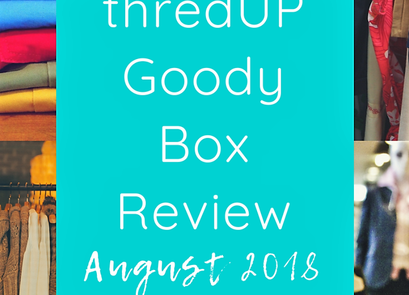 2e1e65f52fb thredUP Goody Box Review August 2018 | notalazysusan.com